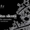 Strepitus silentii le notti delle catacombe a Siracusa